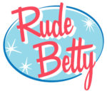 Rude Betty