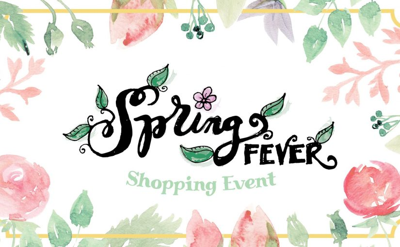 Spring Fever Shopping Event